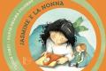 JASMINE E LA NONNAdi Lucia Torti e Silvia Oriana Colombo(Albe Edizioni, 2019)
